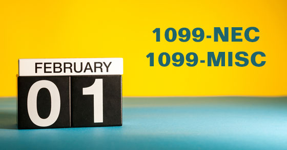 February 1 and 1099-NEC and 1099-MISC