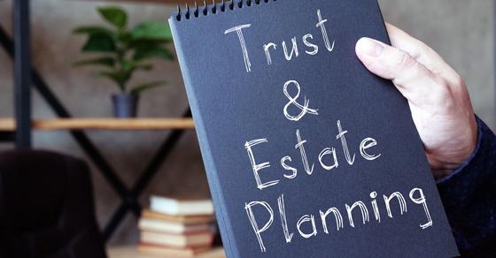 Trust & Estate Planning written on notebook
